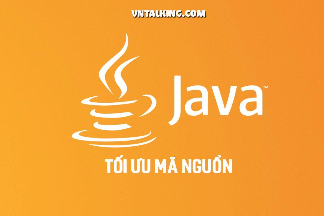 Tối ưu mã nguồn Java