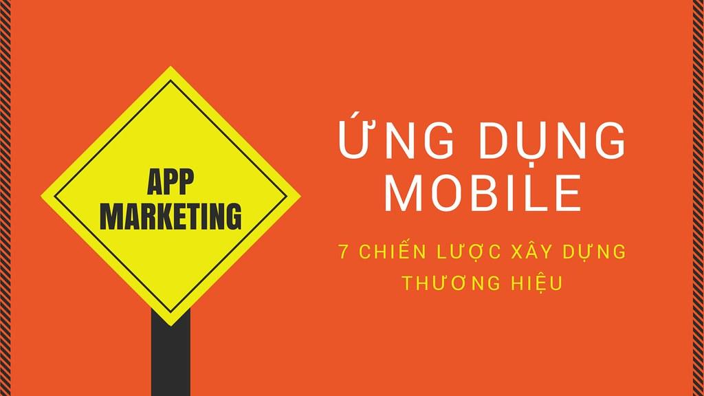 chiến lược xây dựng thương hiệu ứng dụng mobile hiệu quả