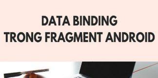 Làm thế nào để Data Binding trong Fragment Android