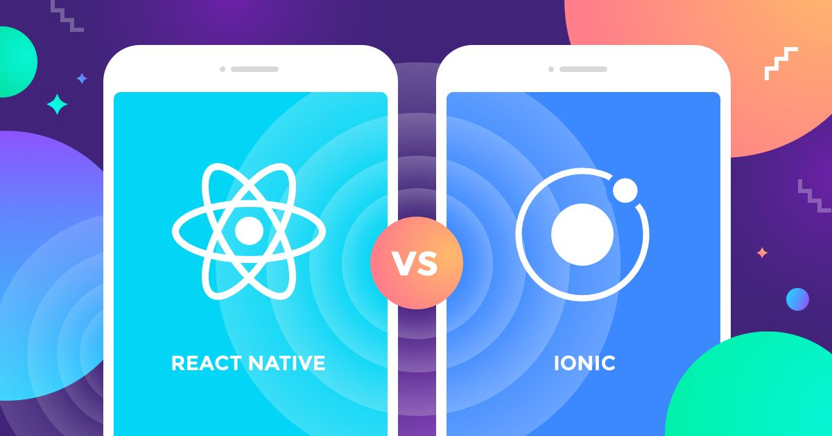 ionic-hay-react-native-dau-la-lua-chon-tot-nhat-de-startup-3