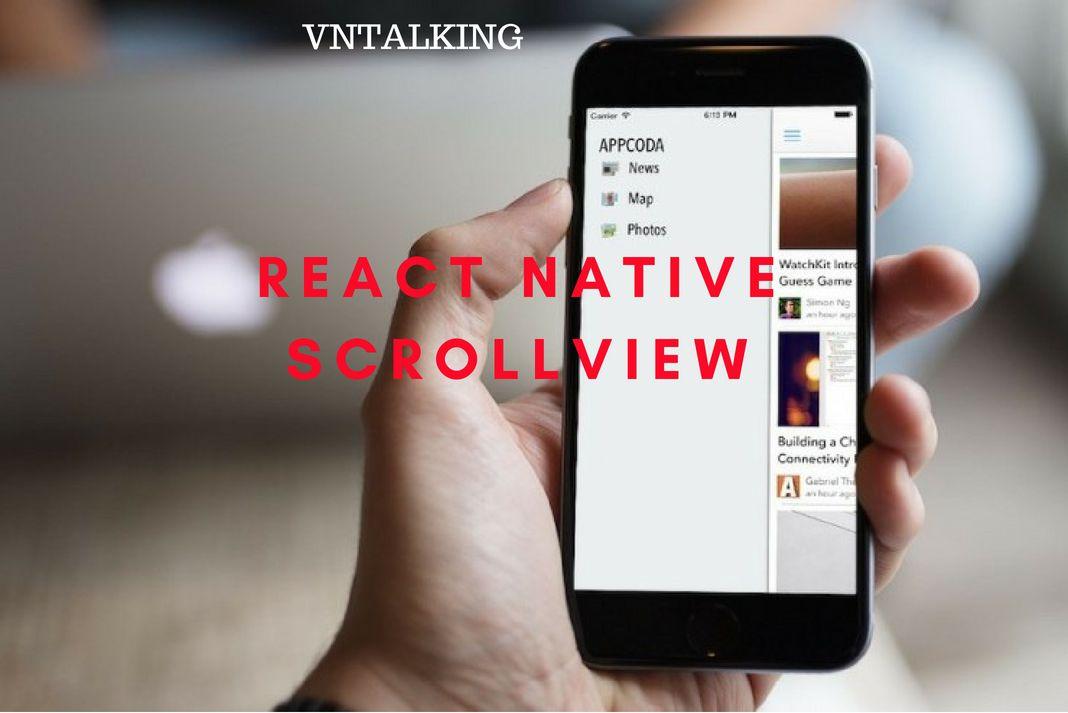 Tạo animation đơn giản cho React Native ScrollView - VN TALKING