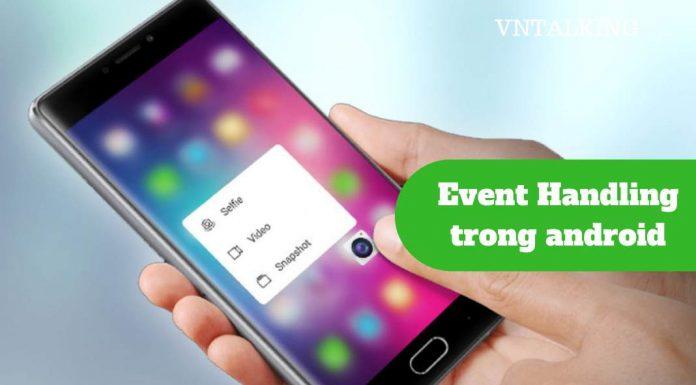 Xử lý sự kiện trong Android
