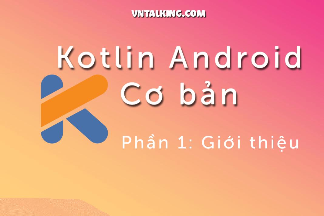 Kotlin Android cơ bản