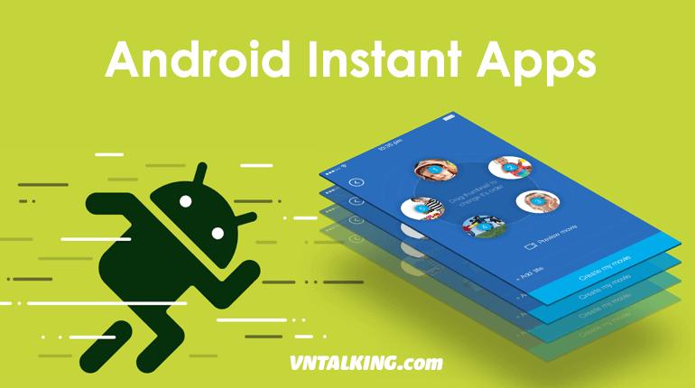 Làm sao để ứng dụng Android hỗ trợ Instant App