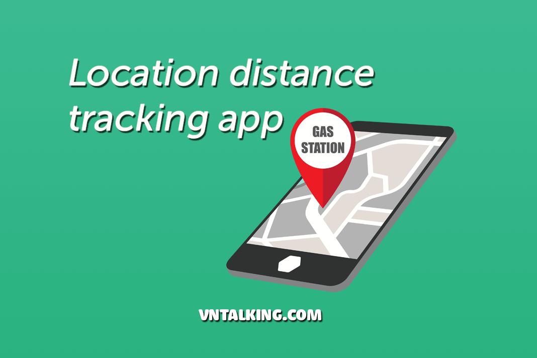 Hướng dẫn xây dựng ứng dụng theo dõi khoảng cách của xe