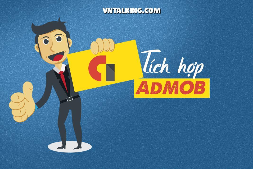 Hướng dẫn tích hợp Admob trong Android