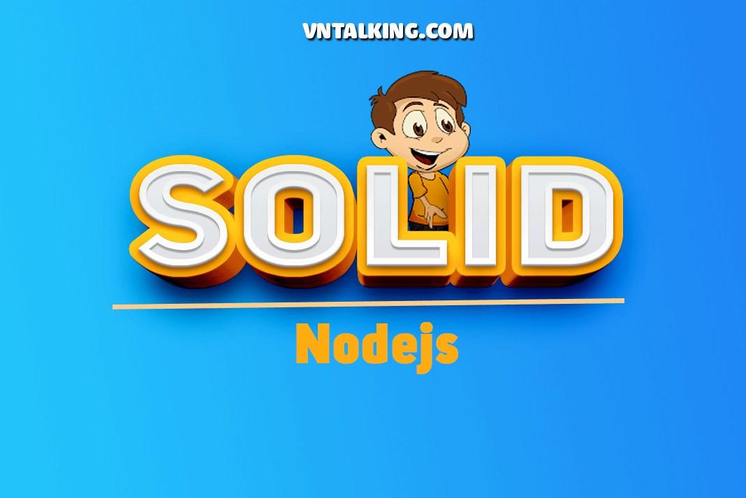 Nguyên lý SOLID trong NodeJs với TypeScript