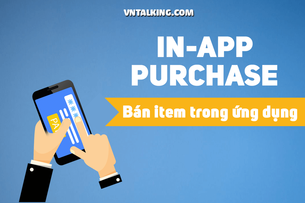 Tạo in-app purchase để kiếm tiền với app Android