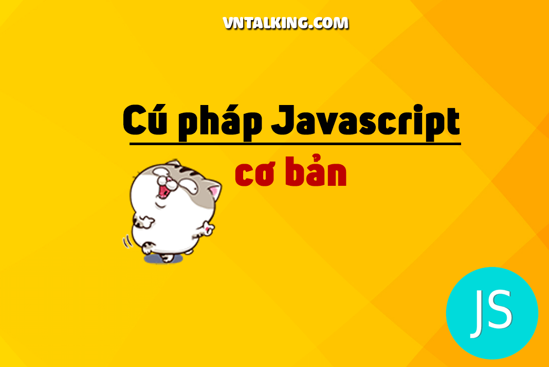 Cú pháp Javascript cơ bản