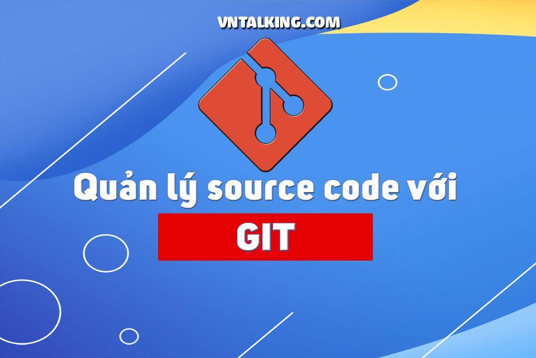 quản lý source code git