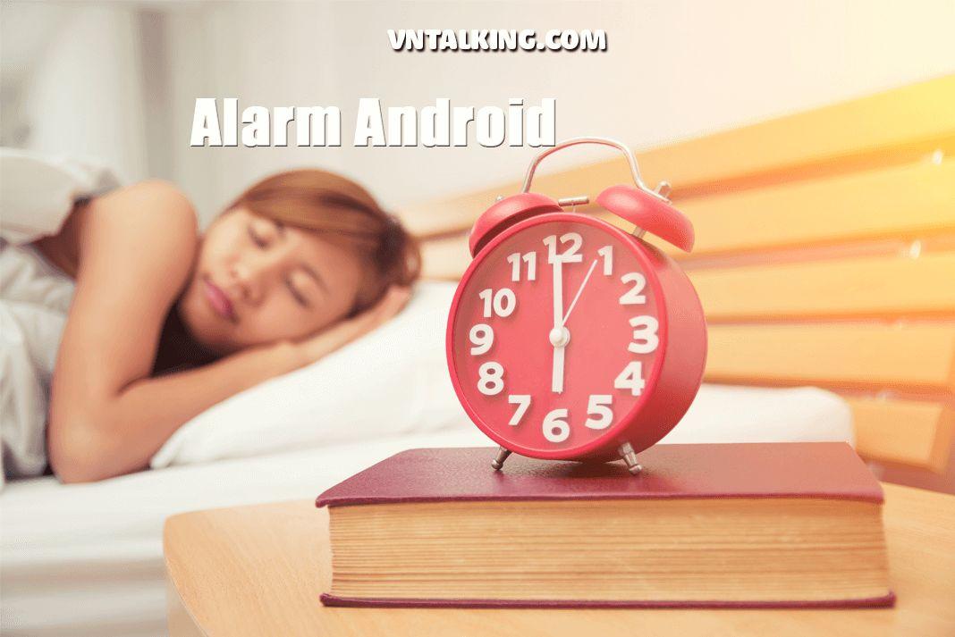 Tìm hiểu AlarmManager trong Android